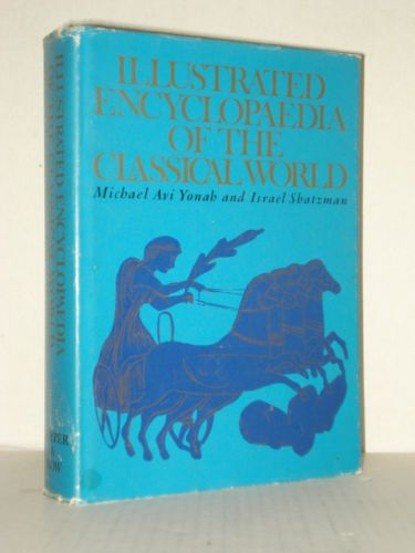 Illustrated Encyclopedia of the Classical World cover
