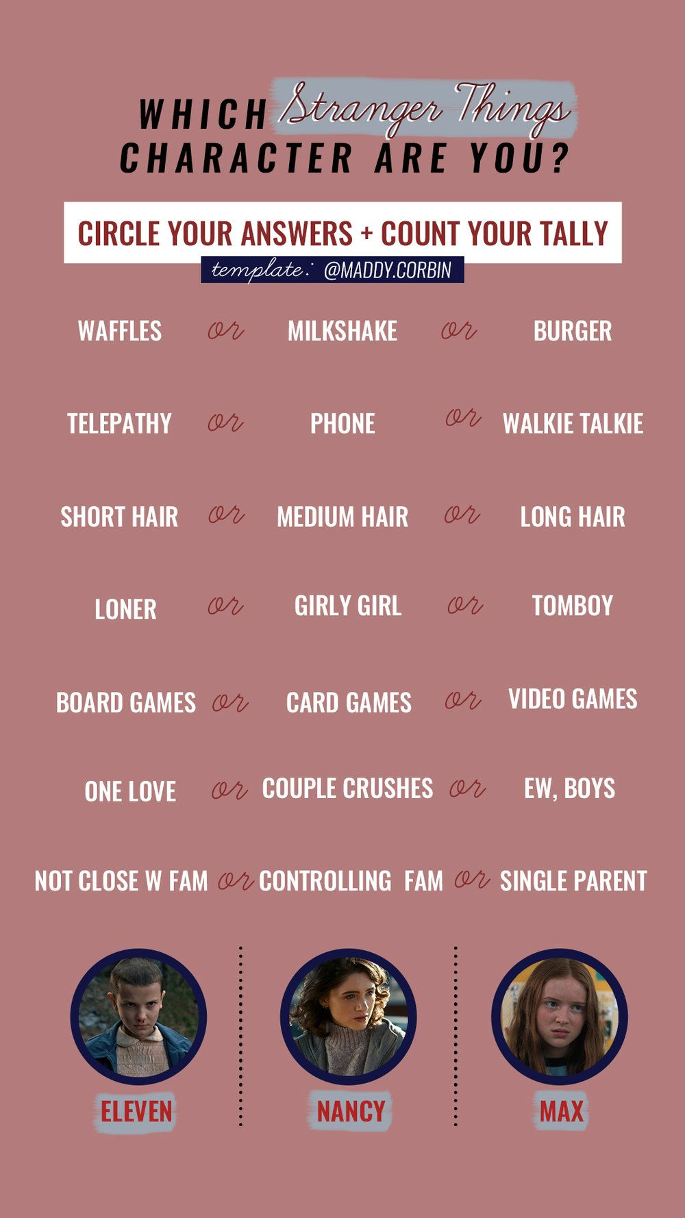 Instagram Story Template By Maddy Corbin Stranger Things Which Character Are You More On Maddyco Stranger Things Quote Stranger Things Stranger Things Quiz