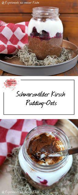 Schwarzwälder Kirsch Pudding Oats - Experimente aus meiner Küche