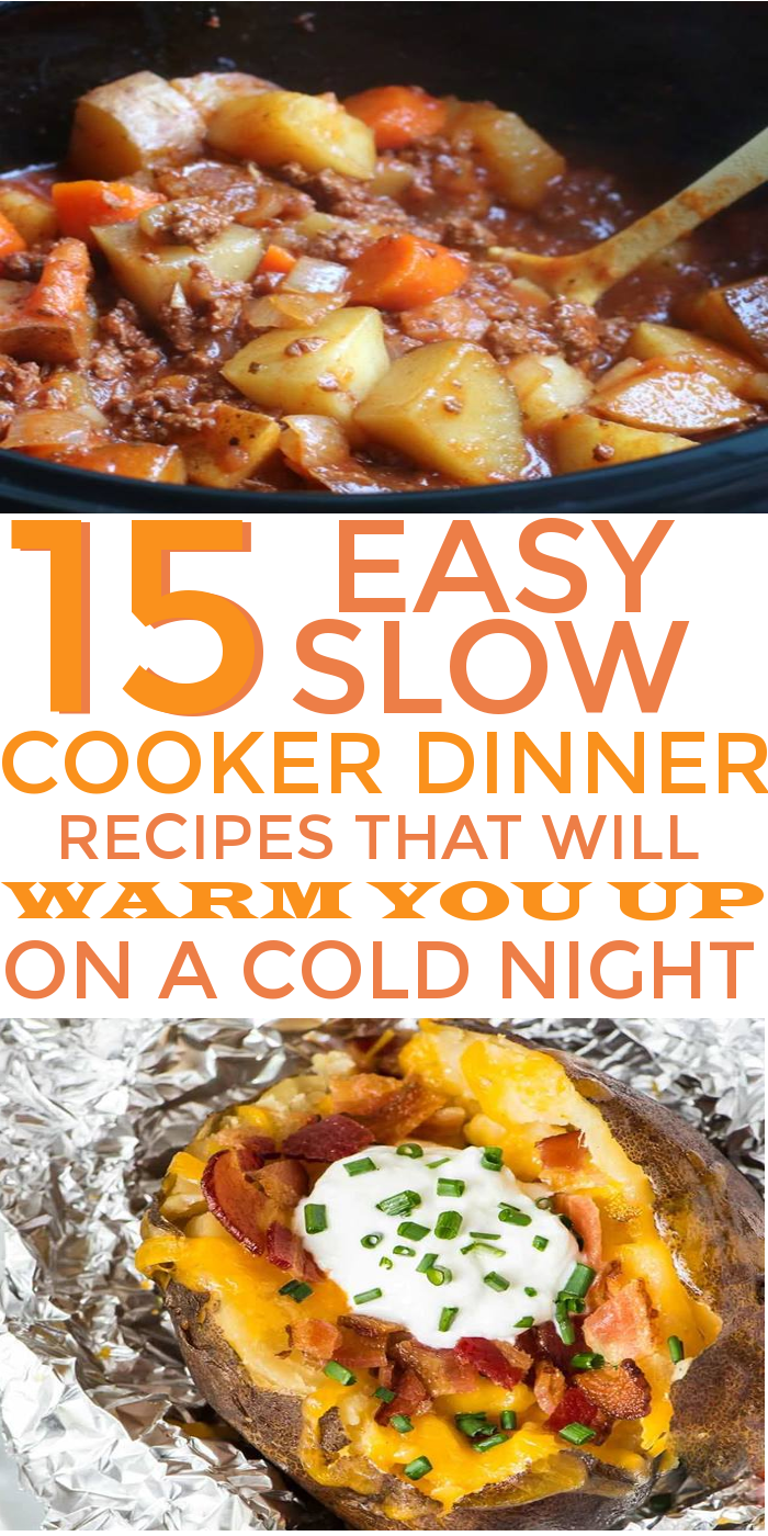 15 Easy Slow Cooker Dinner Recipes that will Warm You Up this Winter