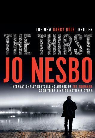 The Thirst Harry Hole 11 Jo Nesbo Suspense Books Thriller Books