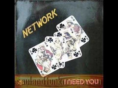 Network - I Need You