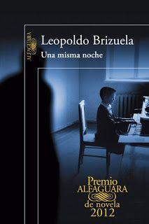 Una Misma Noche De Leopoldo Brizuela Pdf Y Epud Gratis Novelas Libros De Novelas Libros