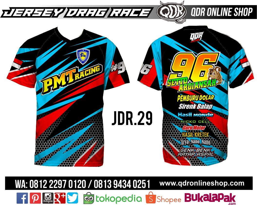 Download T Shirt Jersey Drag Race Jdr 29 Untuk Pemesanan Wa Line 081222970120 081294340251 Http Www Qdronlineshop Com Order Shopee Qdr On T Shirt Jaket Desain