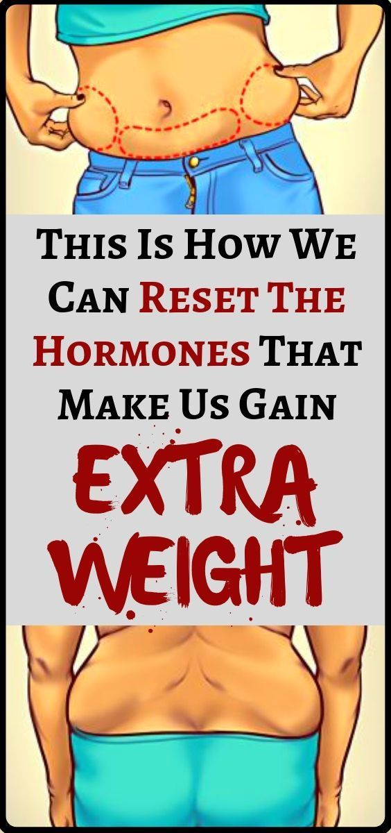This is how to reset the hormones that make us gain extra body weight - weight l... This is how to reset the hormones that make us gain extra body weight - weight l... -