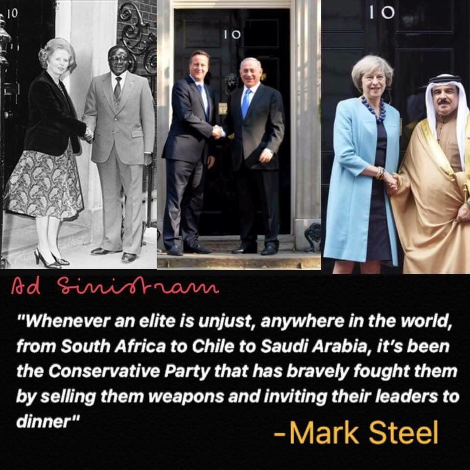 Mark Steel quote: Whenever an elite is unjust anywhere in the world...it's been the Conservative Party...selling them weapons...