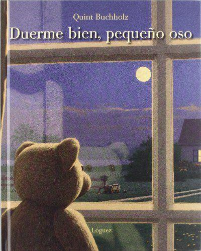Duerme bien, pequeño oso (rosa y manzana) de Quint Buchholz http://www.amazon.es/dp/849664667X/ref=cm_sw_r_pi_dp_TtESwb1WV7GT6