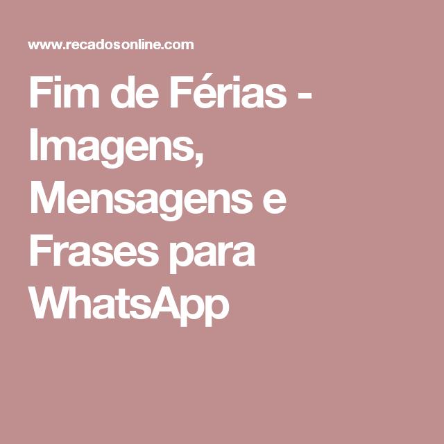 Extremamente Fim de Férias - Imagens, Mensagens e Frases para WhatsApp  HQ83