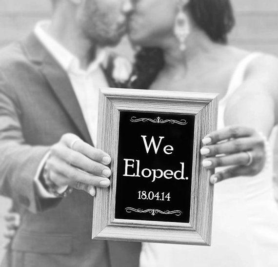 Wedding Elopement Ideas: We Eloped Sign Customized Chalkboard By LittleMsShutterbug