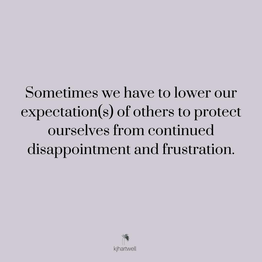 Lower Your Expectations To Prevent Disappointment Expectation Quotes Positive Quotes No Expectations No Disappointments