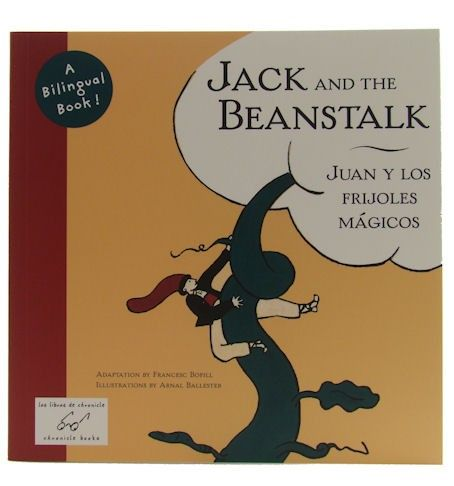 Jack And The Beanstalk Juan Y Los Frijoles Magicos Adaptation By Francesc Bofill Illustrated By Arnal Ballester Frijoles Magico