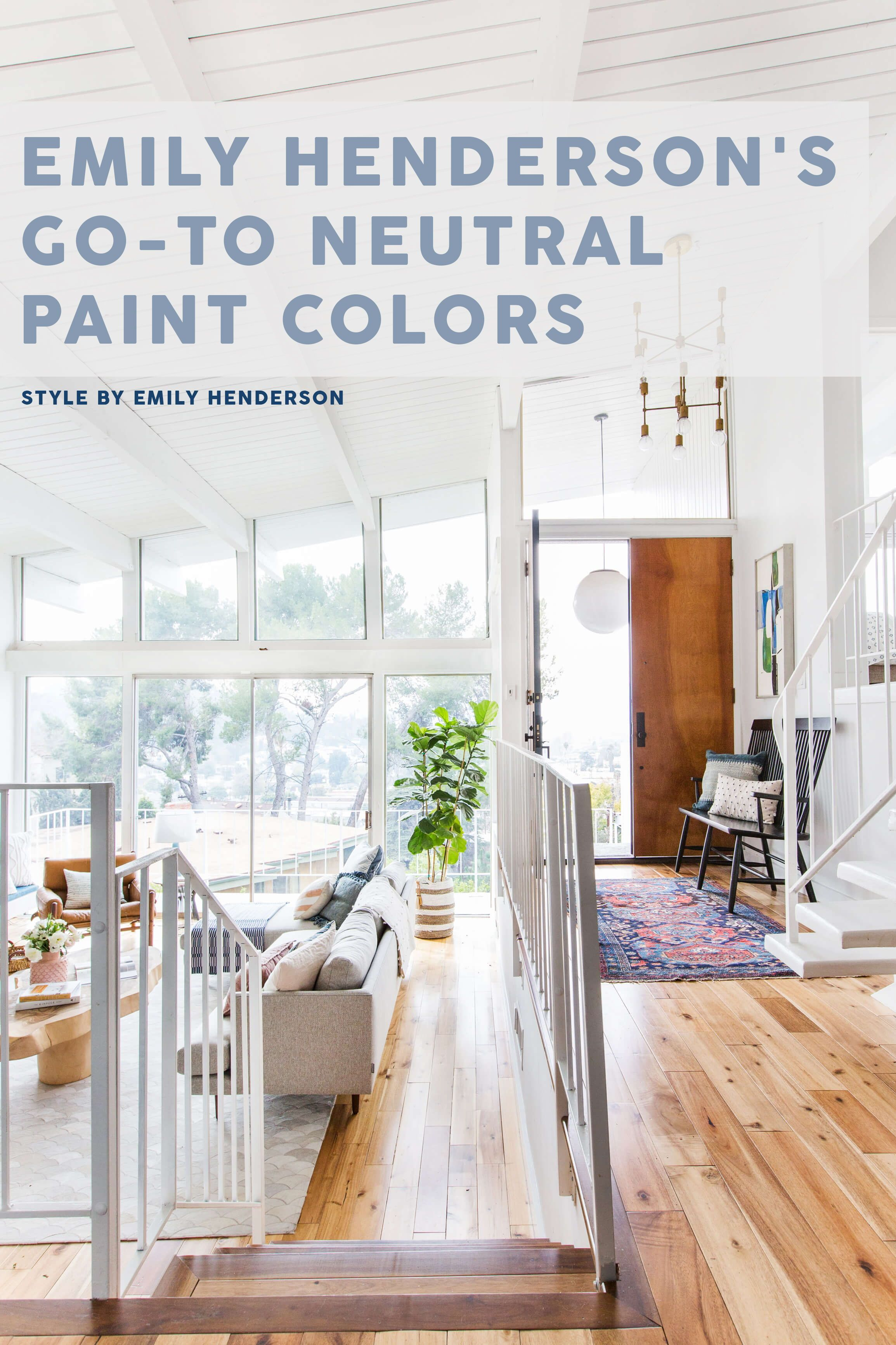 Emily Henderson S Go To Neutral Paint Colors Home Style