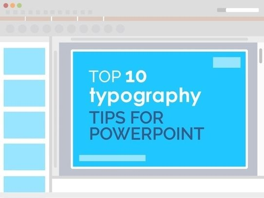 Top 10 Typography Tips for PowerPoint