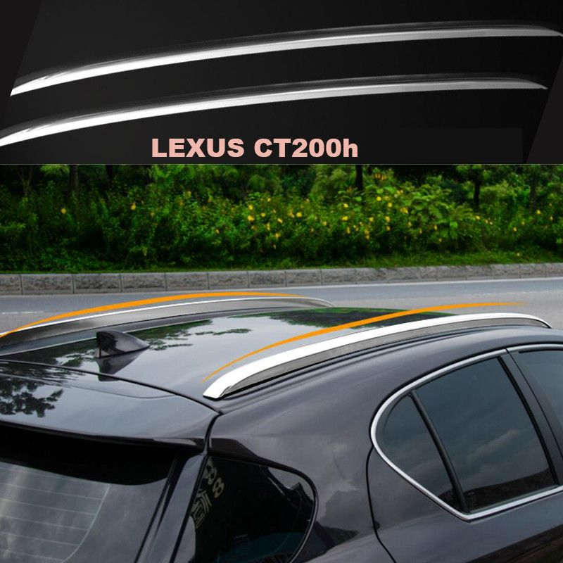 Car Roof Racks Luggage Rack For Lexus Ct200h 2011 2012 2013 2014 2015 2016 2017 High Quality Brand New Aluminium Auto Accesso Lexus Ct200h Lexus Car Roof Racks