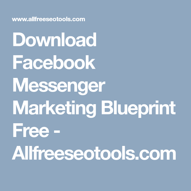 Download facebook messenger marketing blueprint free download facebook messenger marketing blueprint free allfreeseotools malvernweather Gallery