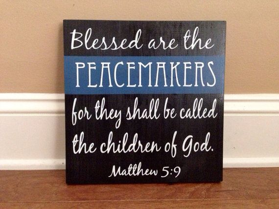 Blessed Are The Peacemakers Law Enforcement Verse Wood