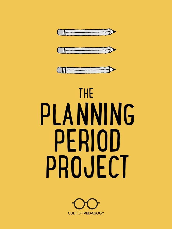 The Planning Period Project | Cult of Pedagogy