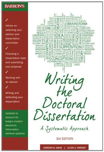 Writing The Doctoral Dissertation A Systematic Approach Http Www Amazon Com Dp 0764147870 Ref Cm Sw R Thesi To Book