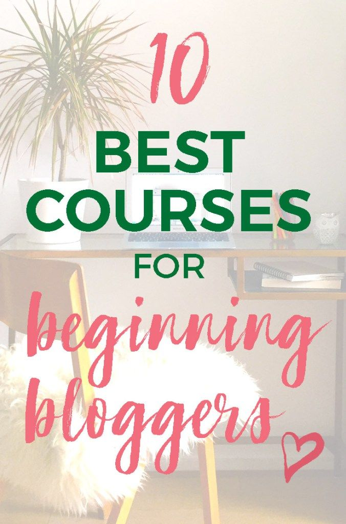 10 Best Blogging Training Coursesfor Beginners 2018 - professional blogging courses, blogger tips and tricks, how to write a travel blog, how to start a successful blog  #bloggerlife #blogger #onlinecourses