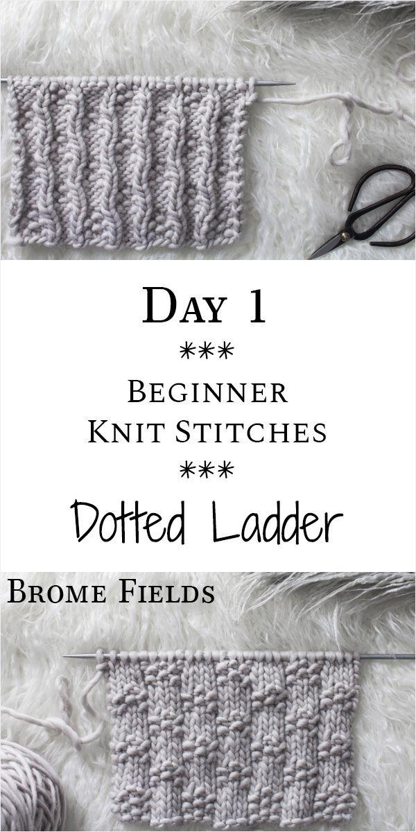 Photo of Day 1 : Dotted Ladder Knit Stitch : #21daysofbeginnerknitstitches – Brome Fields