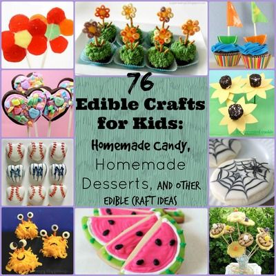 85 Edible Crafts For Kids Homemade Candy Homemade Desserts And