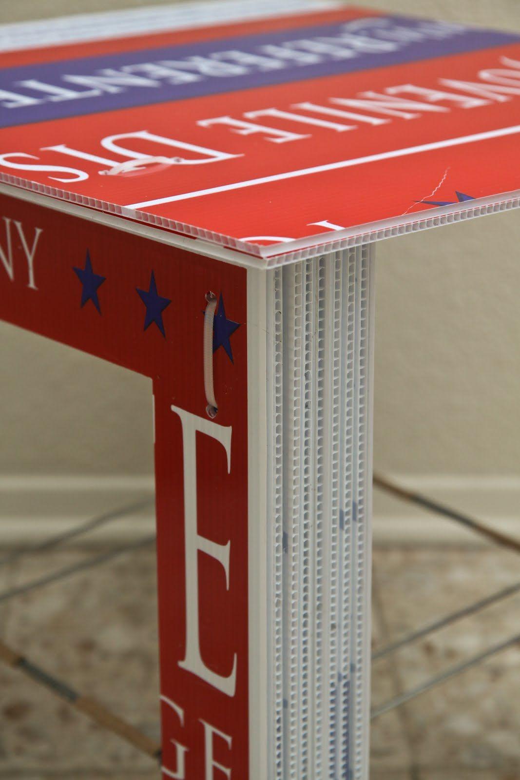 Campaign furniture! Corrugated plastic signs, Cardboard