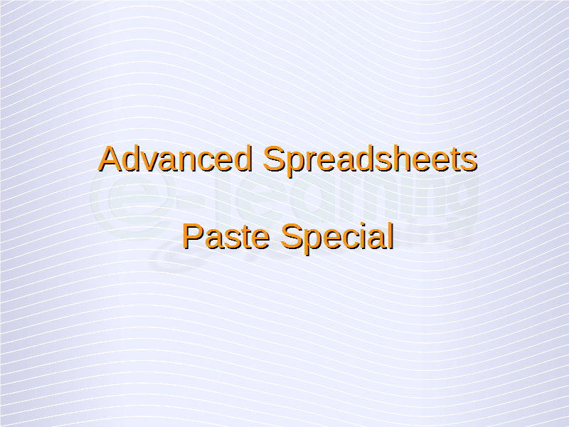 Advanced Spreadsheets Paste Special Spreadsheet