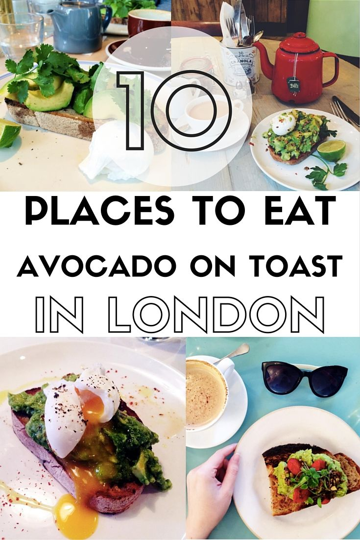 10 Places To Eat Avocado On Toast In London Food Guide Vegan Restaurants Eat