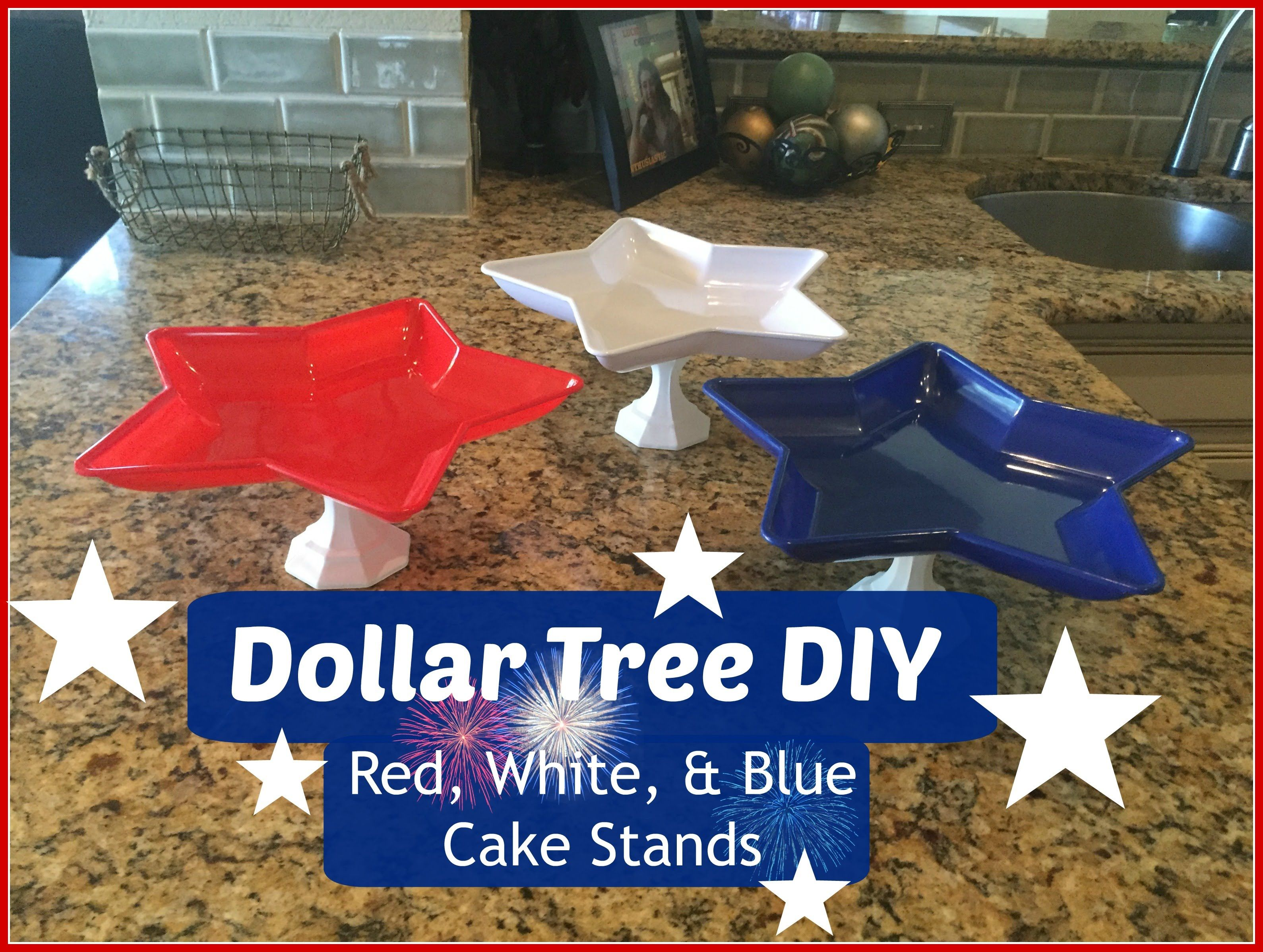 DOLLAR TREE DIY: Red, White, & Blue Cake Stands | 4th of July ...