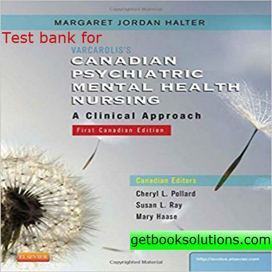 Test Bank For Varcarolis S Canadian Psychiatric Mental Health