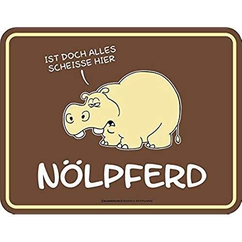 Fun-Schild - Nölpferd, 22 x 17 cm
