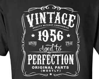 Birthday Party Ideas 60th Gift For Man Vintage 1956 T Shirt By UtterApparel More