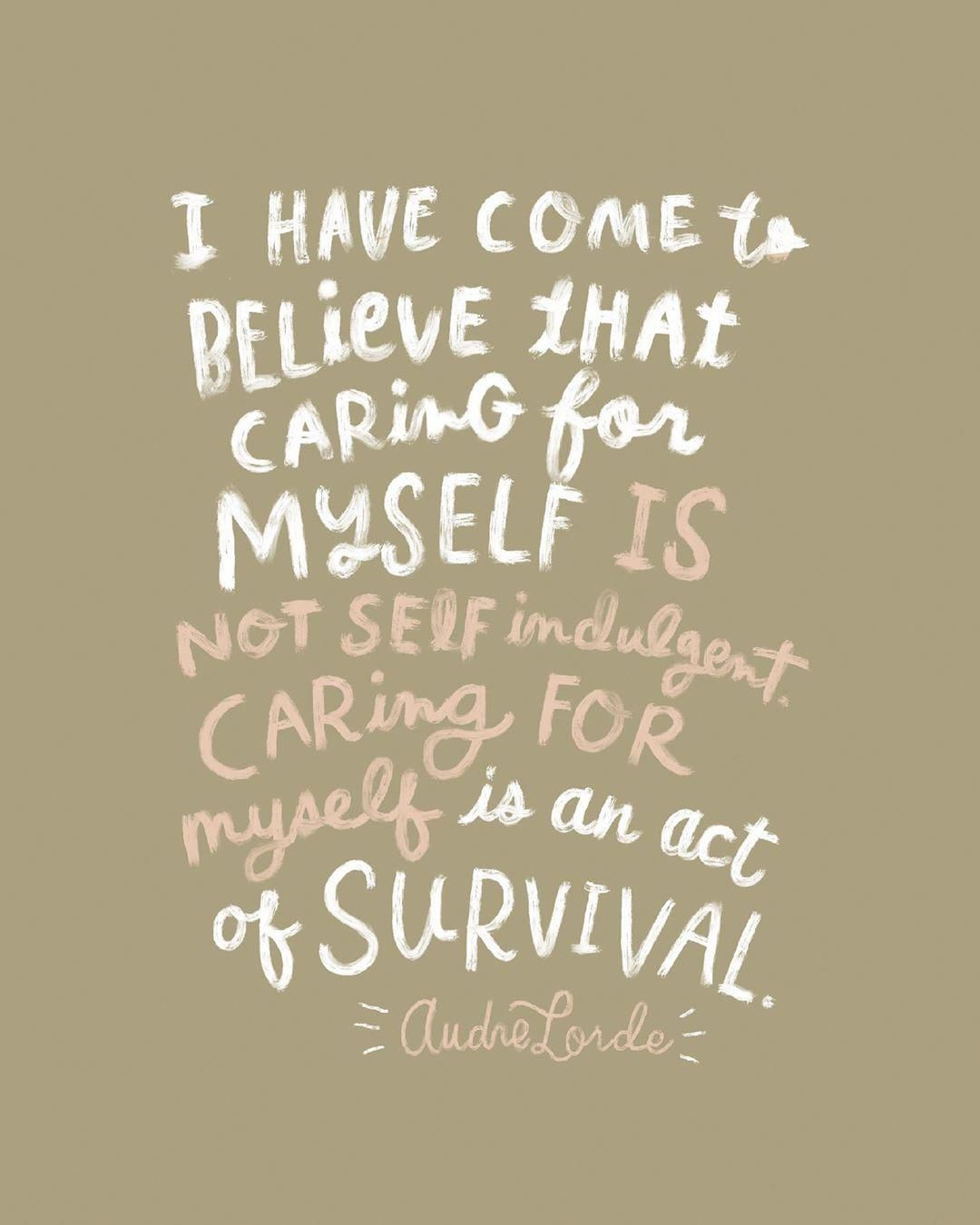 Survival Bushcraft Inspirational Quotes Words Self Love Quotes
