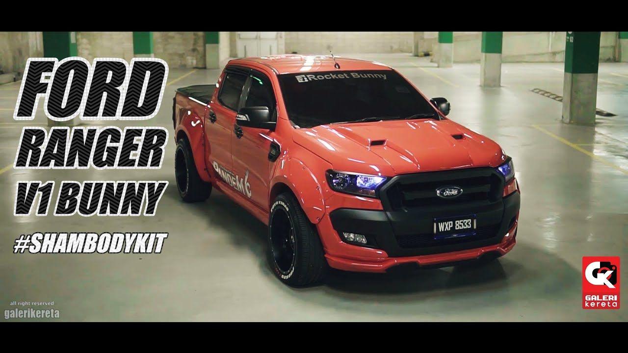 Ford Ranger Version 1 Rocket Bunny By Sham Bodykit En 2020