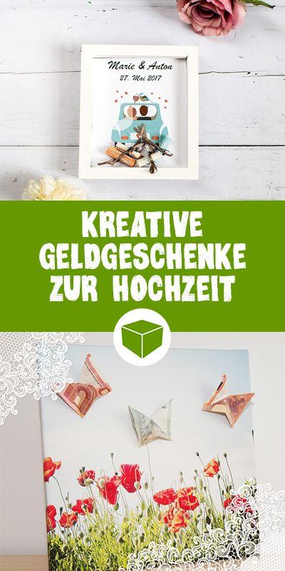 kreative geldgeschenke zur hochzeit 7 tolle ideen diy foto geschenk pinterest. Black Bedroom Furniture Sets. Home Design Ideas