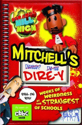 Strange Hill High: Mitchell's Dire-Y - http://www.bestchildrenbook.com/strange-hill-high-mitchells-dire-y/
