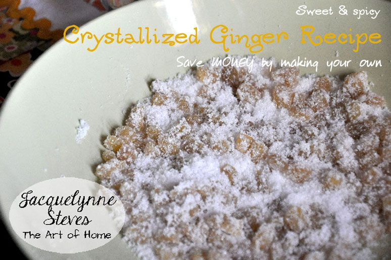 Wonderfully delicious Crystallized Ginger Recipe. It's easy to be frugal with a recipe like this! #DIY #moneysavers #homemade