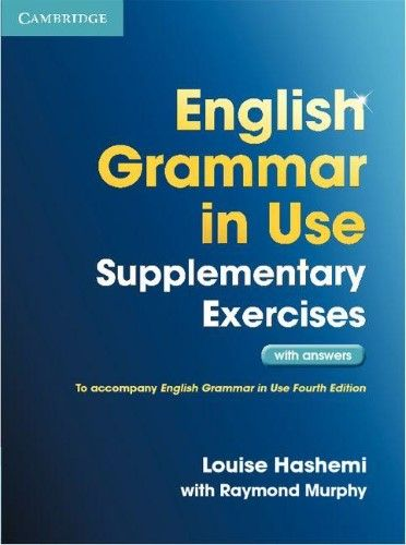 English Grammar In Use Supplementary Exercises With Answers English Grammar English Grammar Pdf Grammar