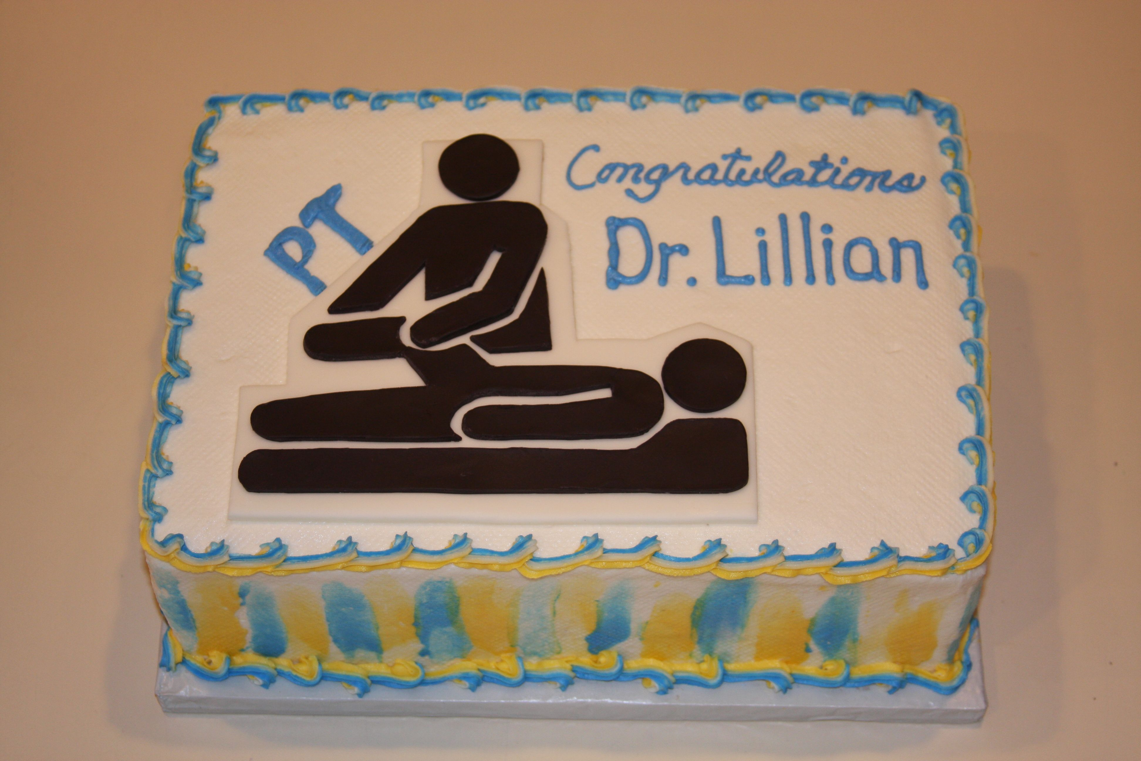 Graduation cake for a Dr. of Physical Therapy ...
