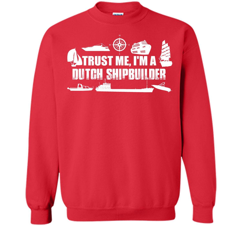 I AM DUTCH Funny T-shirt TRUST ME
