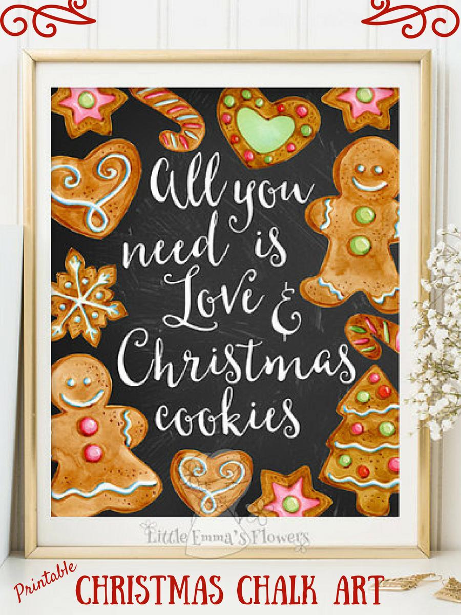 So Sweet All You Need Is Love And Christmas Cookies Christmas Print Holiday Art Decor Gingerbread Prin Christmas Prints Christmas Crafts Christmas Printables