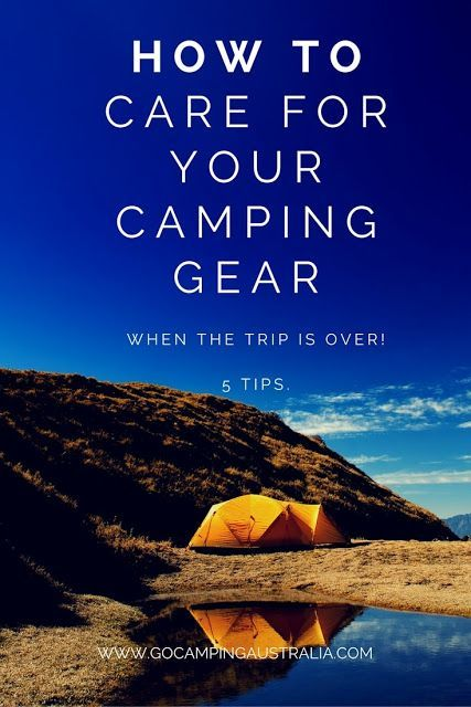 Photo of Caring for your camping gear:  5 tips on what to do when you get home