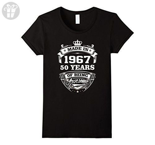 Womens Made In 1967 50 Years Of Being Awesome Birthday Gift tshirt Small Black - Birthday shirts (*Amazon Partner-Link)