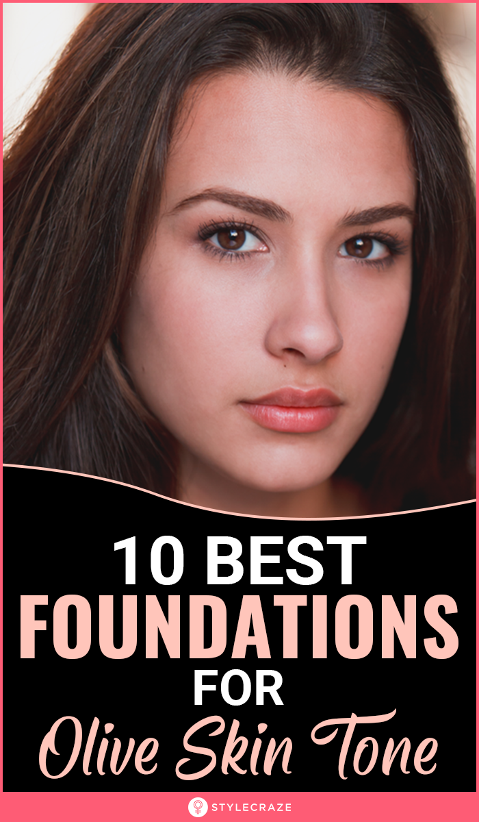 Top 10 Best Foundations For Olive Skin Tone in 2020