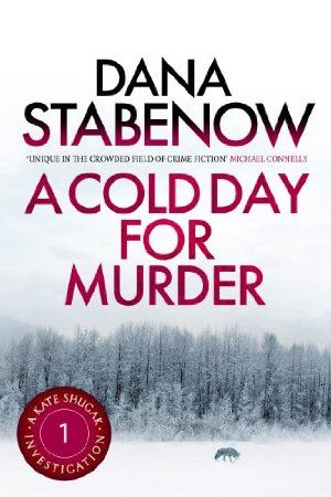 23 August 2015 : A Cold Day for Murder (A Kate Shugak Investigation Book 1) by Dana Stabenow http://www.dailyfreebooks.com/bookinfo.php?book=aHR0cDovL3d3dy5hbWF6b24uY29tL2dwL3Byb2R1Y3QvQjAwQUk1RUJWRy8/dGFnPWRhaWx5ZmItMjA=