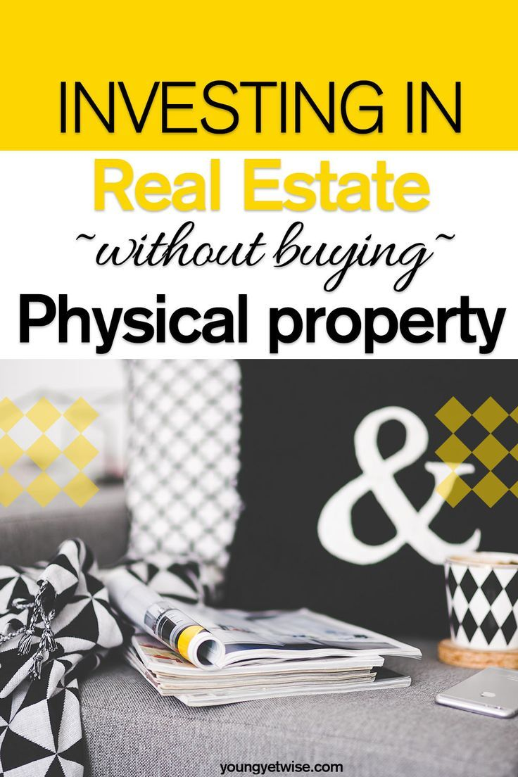 Investing in real estate without buying physical property