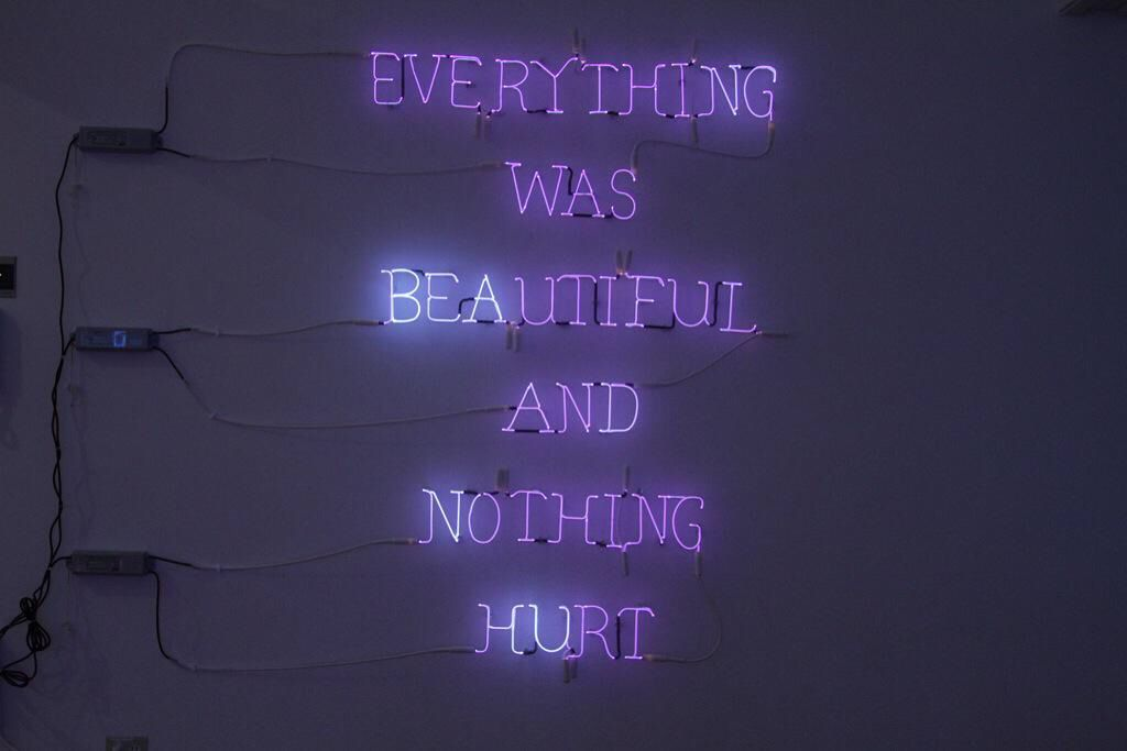 Neon Wall Signs everything was beautiful and nothing hurt | quote | purple hot