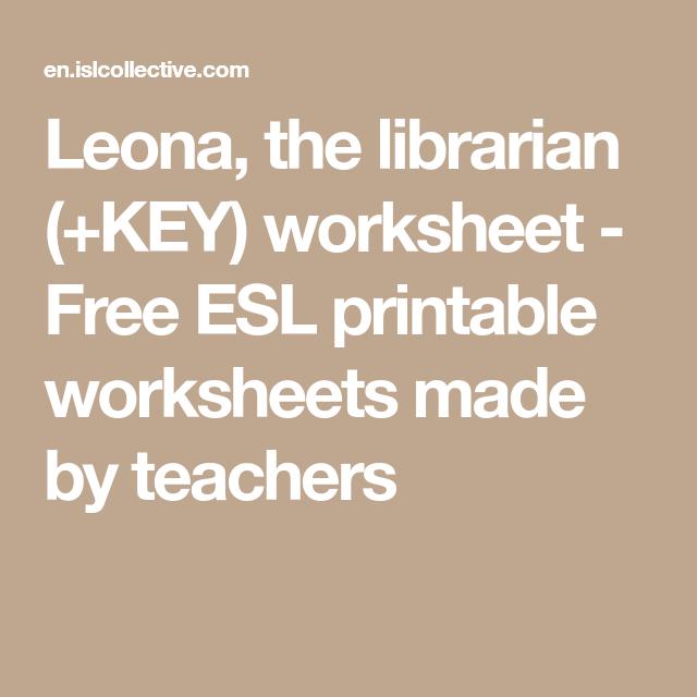 Leona the librarian KEY worksheet Free ESL printable