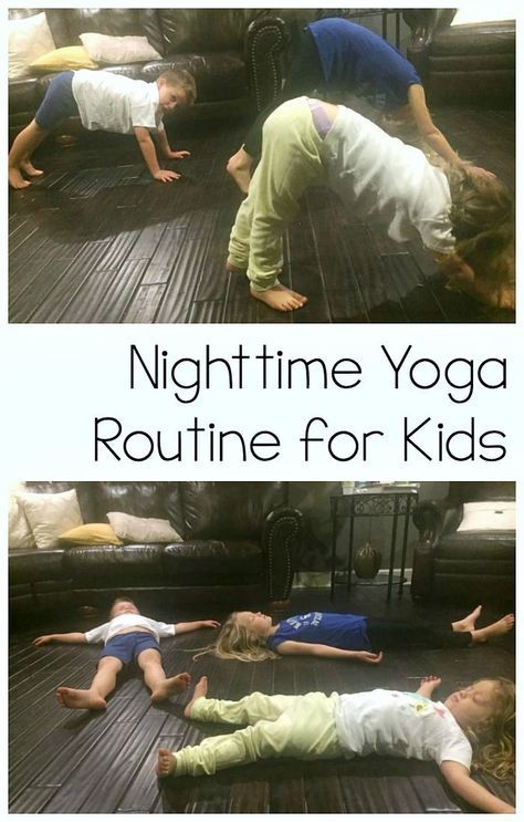 Nighttime Yoga Routine For Kids Messes And Memories
