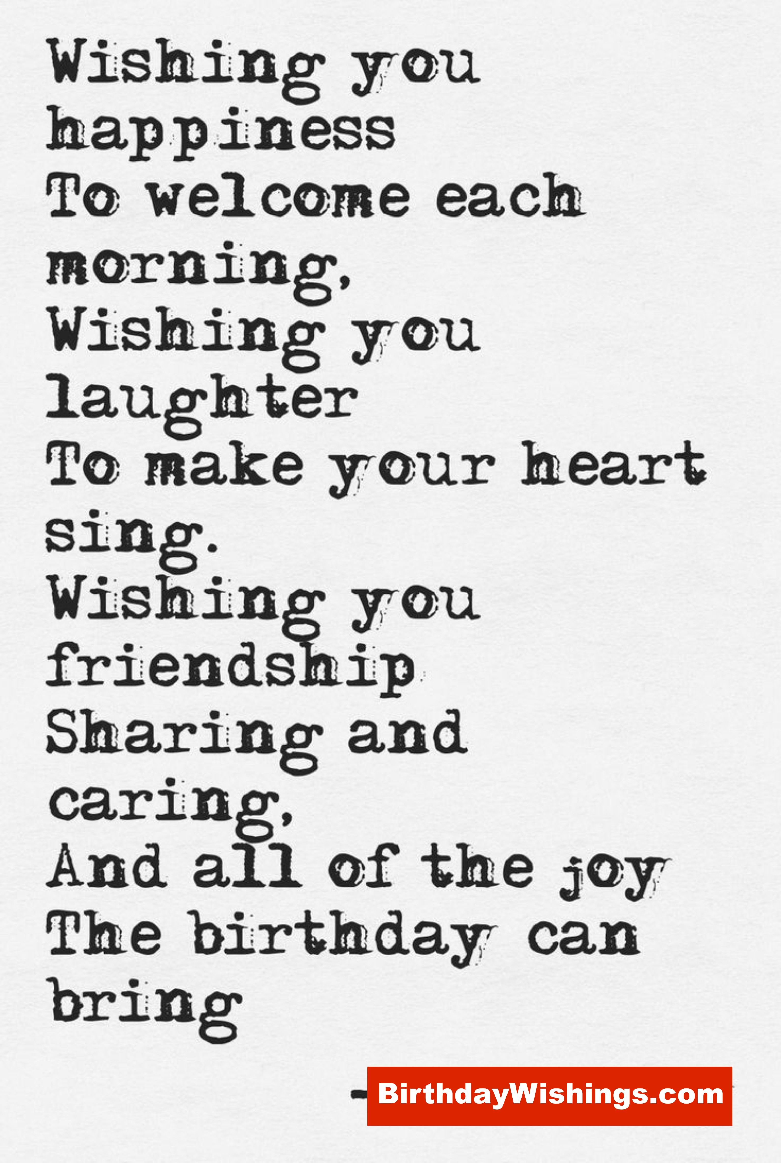 Birthday Wishes For Best Friend Wishing You Happiness To Welcome E Happy Birthday Quotes For Friends Happy Birthday Quotes Funny Happy Birthday Wishes Quotes